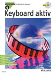 Keyboard aktiv Band 4 (+CD): Die Methode für Keyboard Axel Benthien Schott